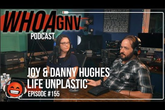 E155: Making Zero Waste Life Accessible in Gainesville | Joy and Danny Hughes of Life Unplastic